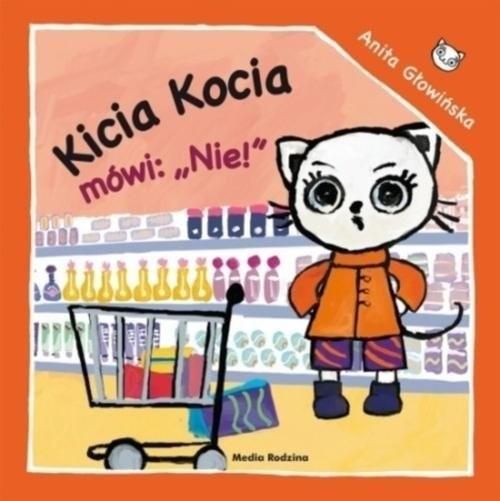 okładka Kicia Kocia mówi: NIE!książka |  | Anita Głowińska