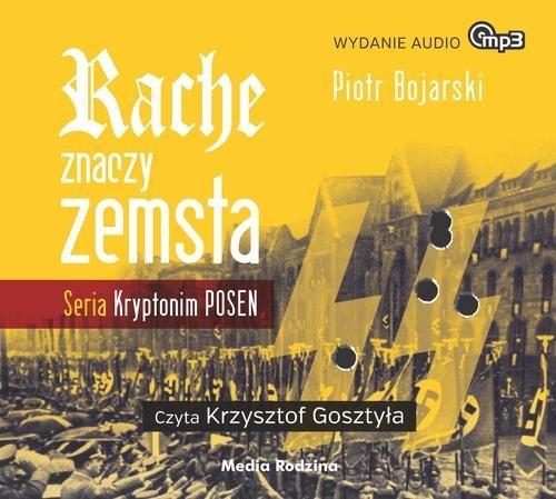 okładka Rache znaczy zemsta. Audiobook, Książka | Bojarski Piotr