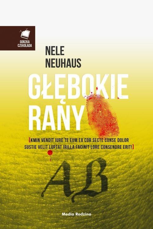 okładka Głębokie rany, Książka | Nele Neuhaus