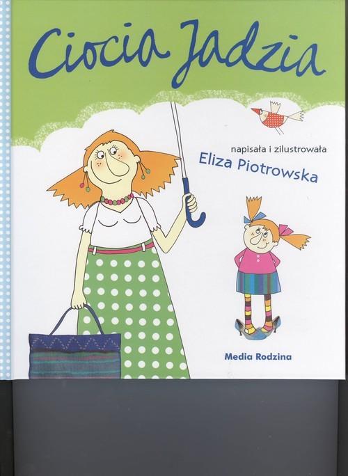 okładka Ciocia Jadzia, Książka | Eliza Piotrowska