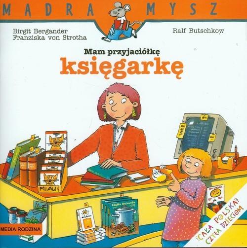 okładka Mam przyjaciółkę księgarkę, Książka | Birgit Bergander, von Franziska Strotha