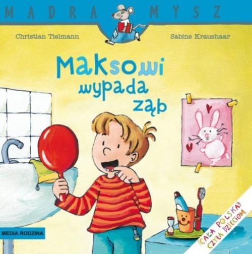okładka Maksowi wypada ząb, Książka | Christian Tielmann, Sabine Kraushaar