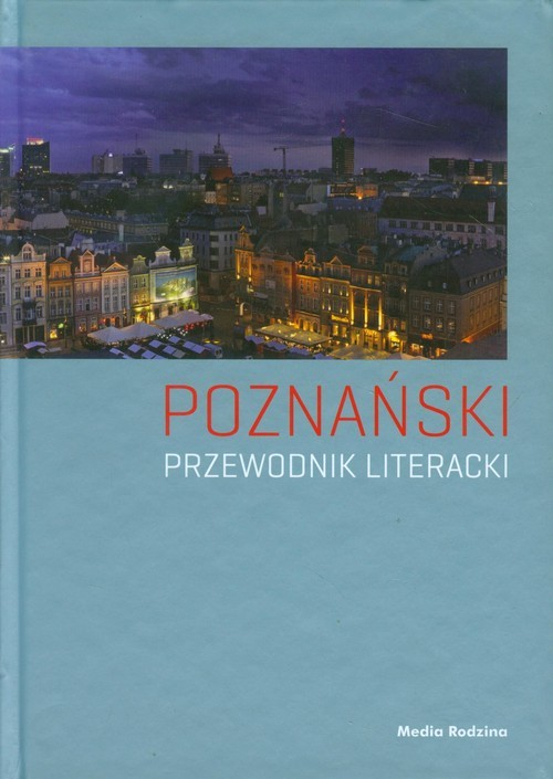 okładka Poznański przewodnik literacki, Książka | Roszak Joanna, Cieliczko Paweł