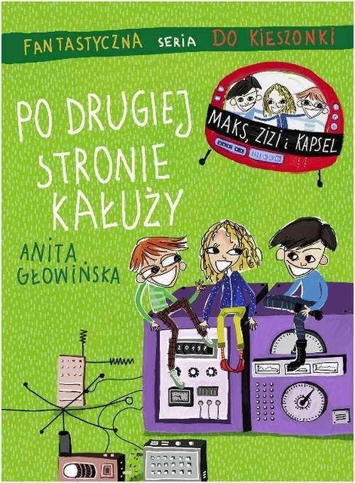 okładka Po drugiej stronie kałuży, Książka   Anita Głowińska