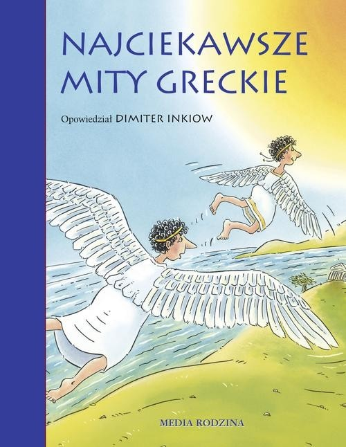 okładka Najciekawsze mity greckie, Książka | Inkiow Dimiter