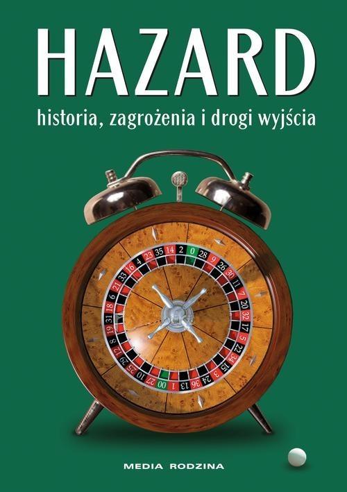 okładka Hazard. Historia zagrożenia i drogi wyjścia, Książka |