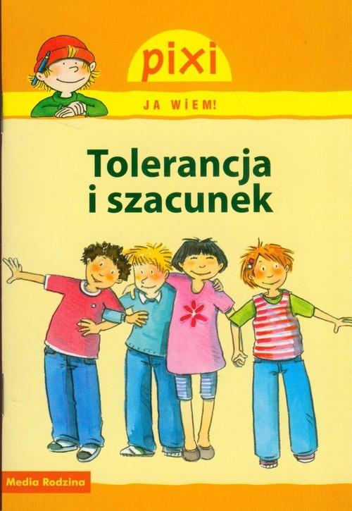 okładka Pixi. Ja wiem. Tolerancja i szacunek, Książka   Hoffmann Brigitte, Tust Dorothea