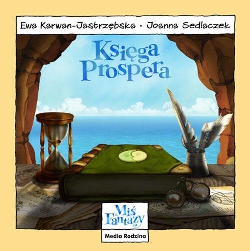okładka Miś Fantazy. Księga Prospera, Książka | Ewa Karwan-Jastrzębska