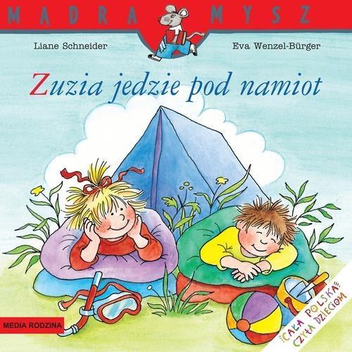 okładka Zuzia jedzie pod namiot, Książka | Schneider Liane