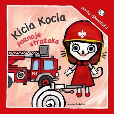 okładka Kicia Kocia poznaje strażaka, Książka | Anita Głowińska