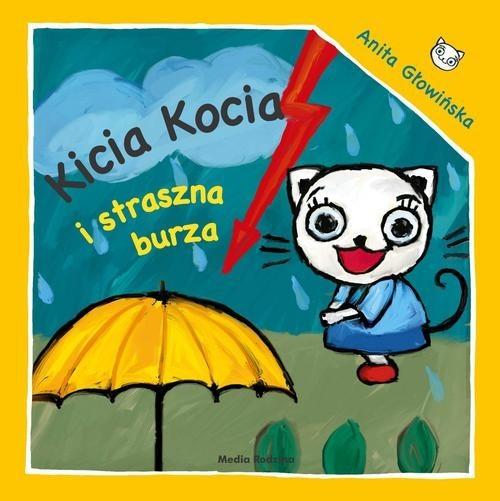 okładka Kicia Kocia i straszna burza, Książka | Głowińska Anita