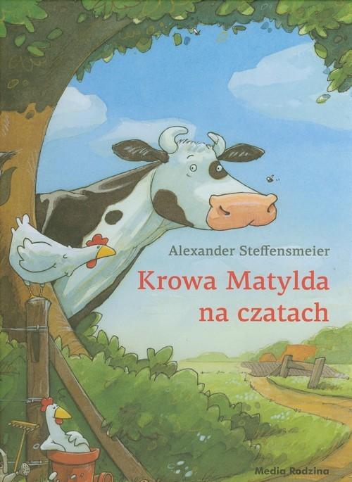 okładka Krowa Matylda na czatach, Książka | Steffensmeier Alexander