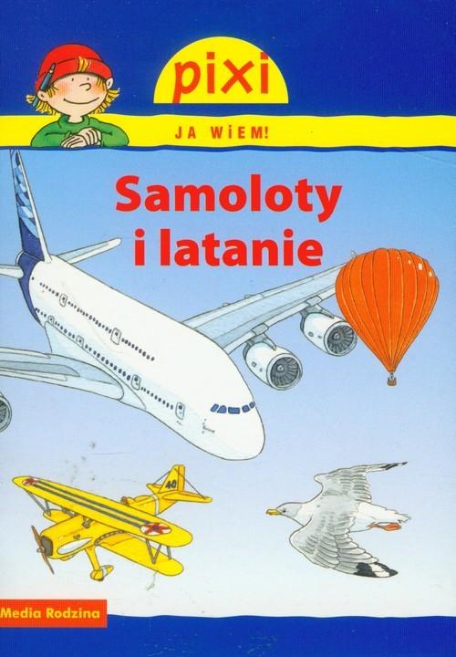 okładka Pixi. Ja wiem! Samoloty i latanie, Książka | Rudel Imke