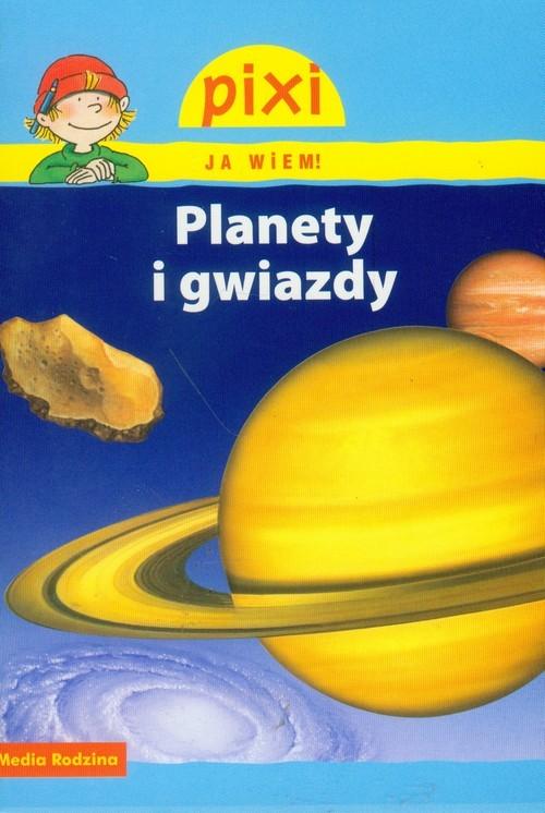 okładka Pixi. Ja wiem! Planety i gwiazdy, Książka | Wittmann Monika
