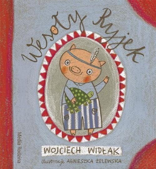 okładka Wesoły Ryjek, Książka | Wojciech Widłak