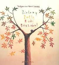 okładka Zielony Żółty Rudy Brązowy!książka |  | Strzałkowska Małgorzata