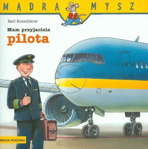 okładka Mam przyjaciela pilota, Książka | Butschkow Ralf