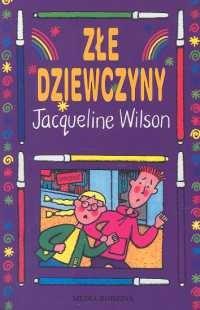 okładka Złe dziewczynyksiążka |  | Wilson Jacqueline