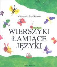 okładka Wierszyki łamiące języki, Książka | Małgorzata Strzałkowska