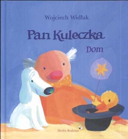okładka Pan kuleczka. Dom, Książka | Widłak Wojciech