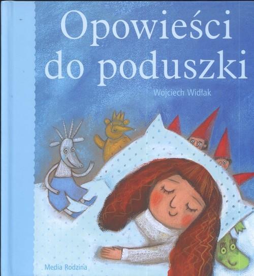okładka Opowieści do poduszki, Książka | Wojciech Widłak