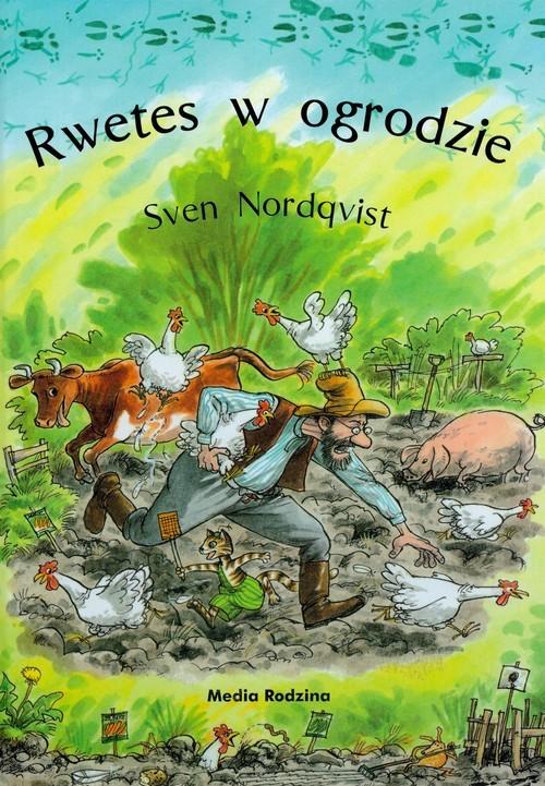 okładka Rwetes w ogrodzieksiążka      Nordqvist Sven