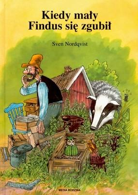 okładka Kiedy mały Findus się zgubił, Książka | Nordqvist Sven