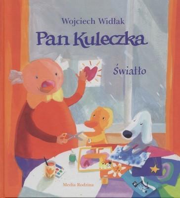 okładka Pan Kuleczka. Światło, Książka | Widłak Wojciech