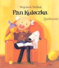okładka Pan Kuleczka. Spotkanie, Książka | Widłak Wojciech