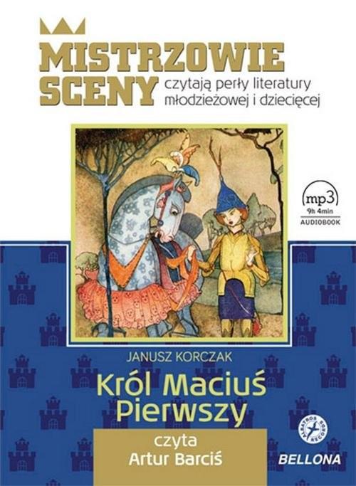 okładka Król Maciuś Pierwszy. Audiobook, Książka | Korczak Janusz