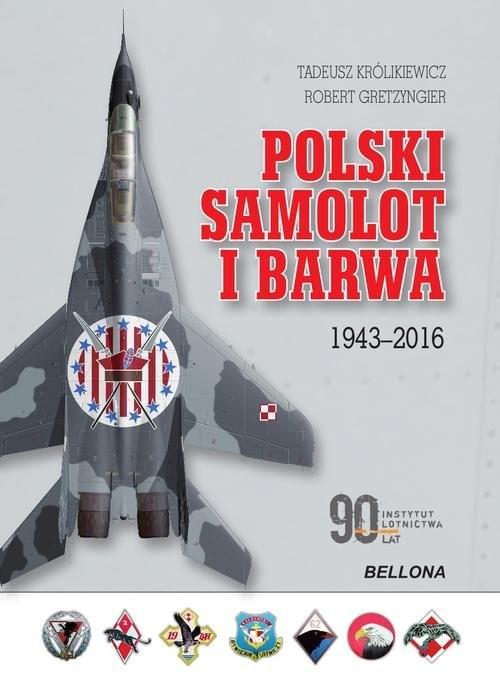 okładka Polski samolot i barwa. 1943-2016, Książka | Królikiewicz Tadeusz
