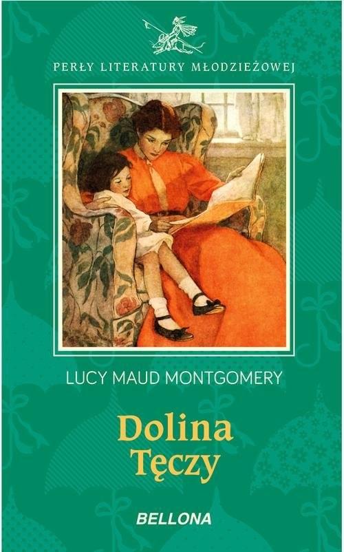 okładka Dolina tęczy, Książka   Lucy Maud Montgomery