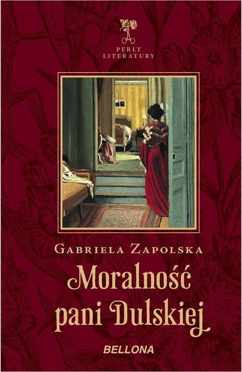 okładka Moralność pani Dulskiej, Książka   Zapolska Gabriela