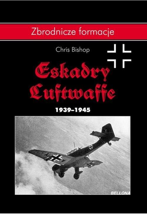 okładka Eskadry Luftwaffe 1939-1945, Książka | Chris Bishop