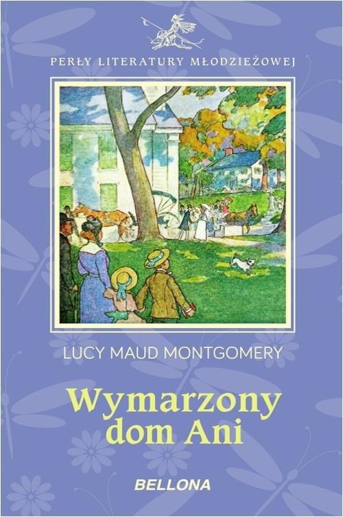 okładka Wymarzony dom Ani, Książka   Lucy Maud Montgomery