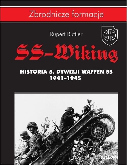 okładka SS-Wiking. Historia 5. Dywizji Waffen-SS 1941-1945, Książka | Butler Rupert