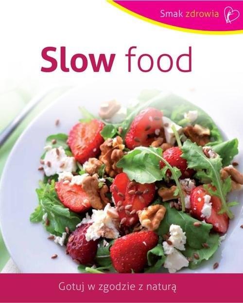 okładka Slow food, Książka | Opracowanie zbiorowe