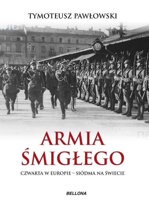 okładka Armia Śmigłego, Książka | Pawłowski Tymoteusz