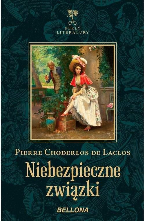 okładka Niebezpieczne związki, Książka | Pierre Choderlos Laclos