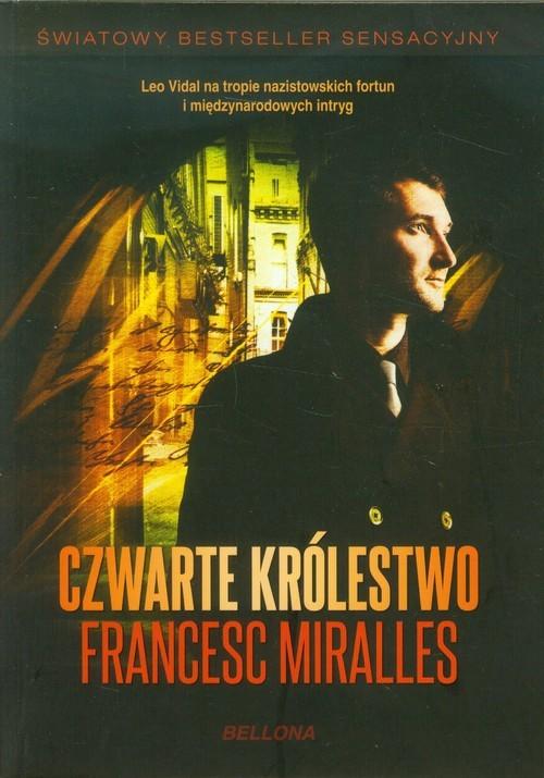 okładka Czwarte królestwo, Książka | Miralles Francesc