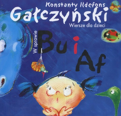 okładka W sprawie Bu i Af. Wiersze dla dzieci, Książka | Konstanty Ildefons Gałczyński