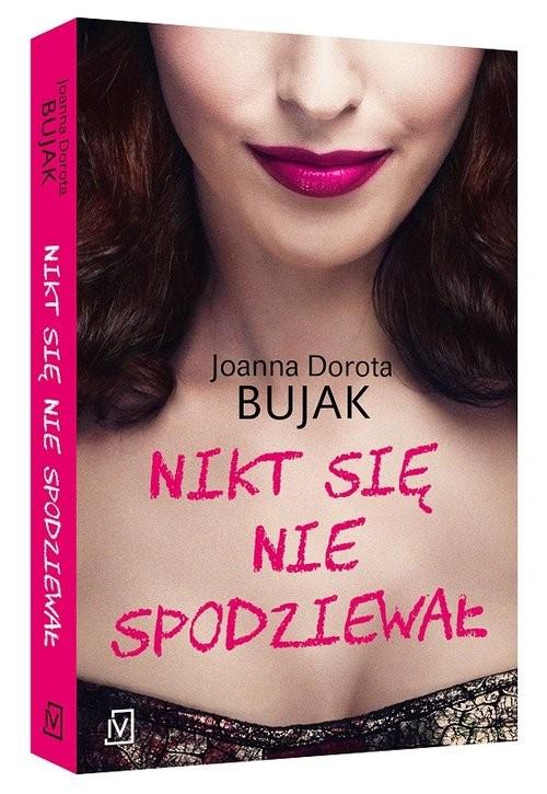 okładka Nikt się nie spodziewał, Książka | Joanna Dorota  Bujak