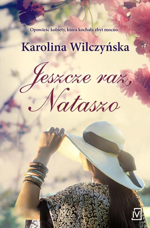 okładka Jeszcze raz Nataszo, Książka | Wilczyńska Karolina