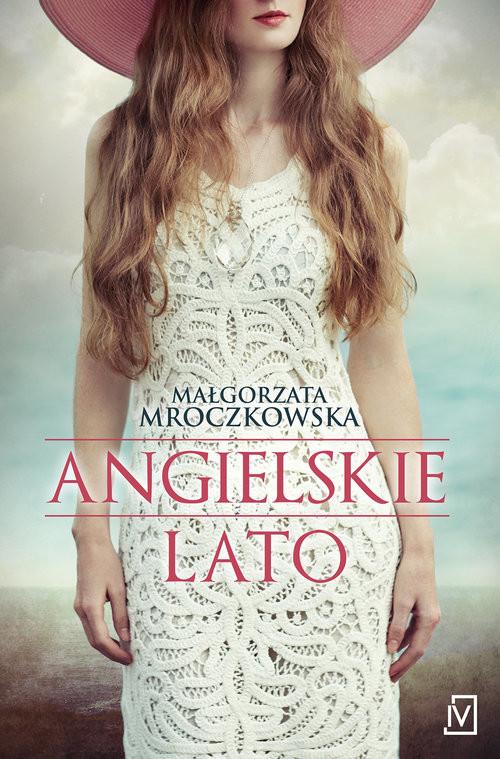okładka Angielskie lato, Książka | Mroczkowska Małgorzata