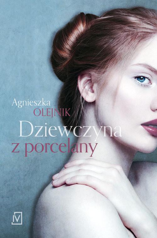 okładka Dziewczyna z porcelanyksiążka |  | Agnieszka Olejnik