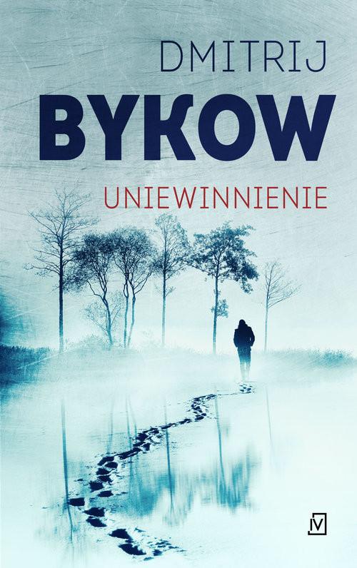 okładka Uniewinnienie, Książka | Dmitrij Bykow