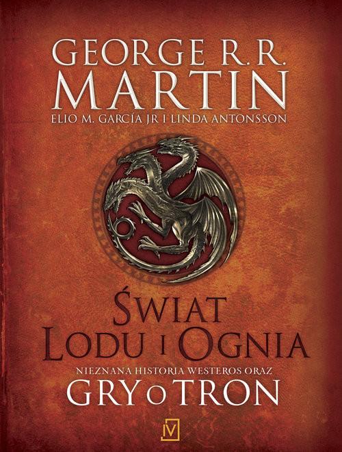 okładka Świat Lodu i Ogniaksiążka |  | R.R. Martin oraz Elio M. García. Jr. George, L