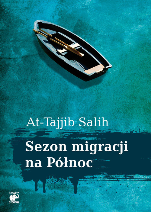 okładka Sezon migracji na Północ, Książka | Salih At-Tajjib