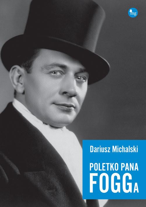 okładka Poletko pana Fogga, Książka | Dariusz Michalski