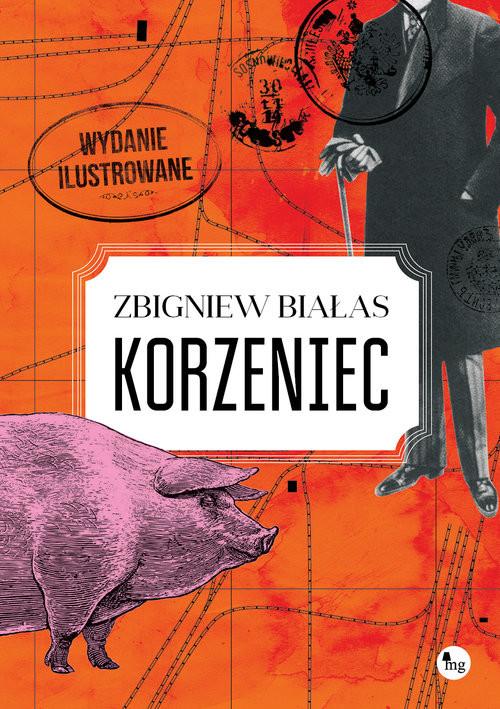 okładka Korzeniec wydanie ilustrowaneksiążka      Zbigniew Białas